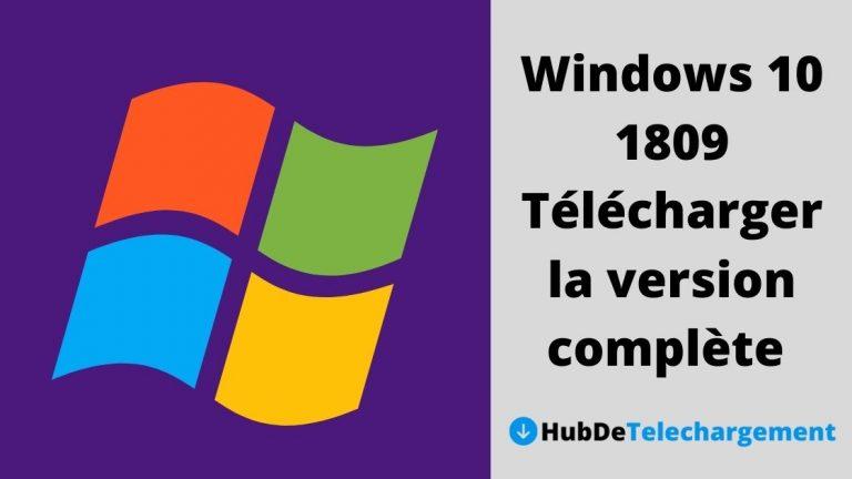Windows 10 1809 Télécharger la version complète gratuitement