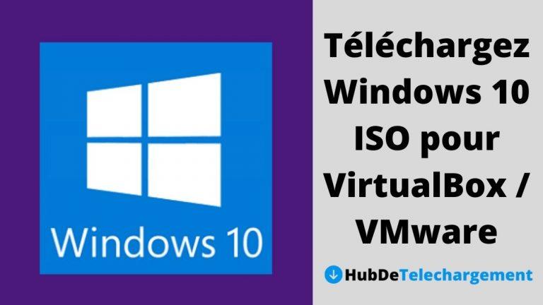 Téléchargez Windows 10 ISO pour VirtualBox / VMware