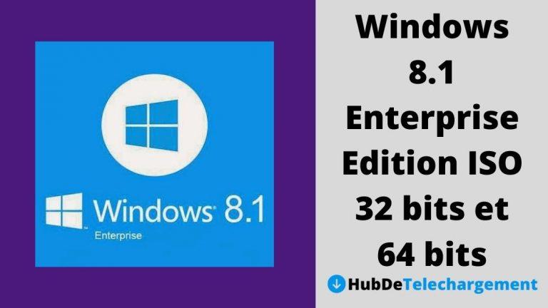 Téléchargez Windows 8.1 Enterprise Edition ISO 32 bits et 64 bits