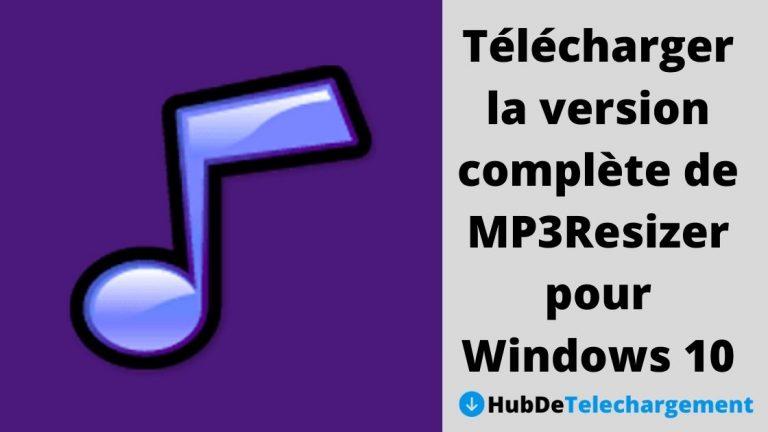 Télécharger la version complète de MP3Resizer pour Windows 10