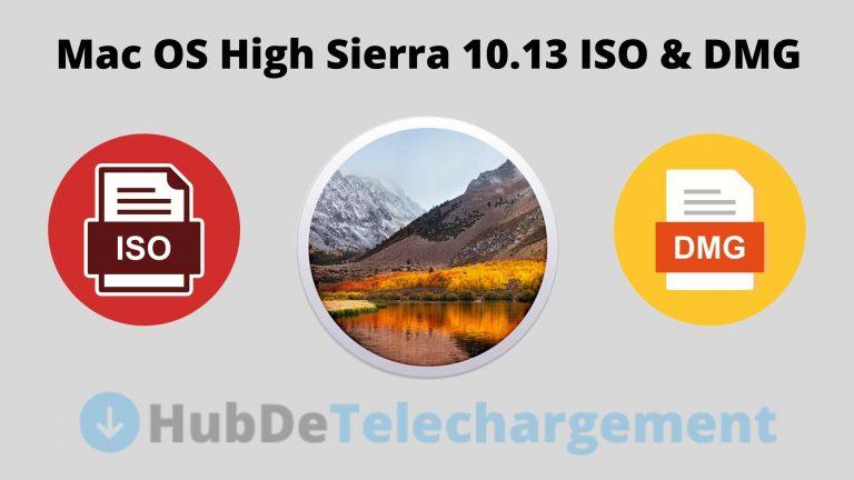 Téléchargement de fichiers ISO et DMG Mac OS High Sierra 10.13 Gratuitement