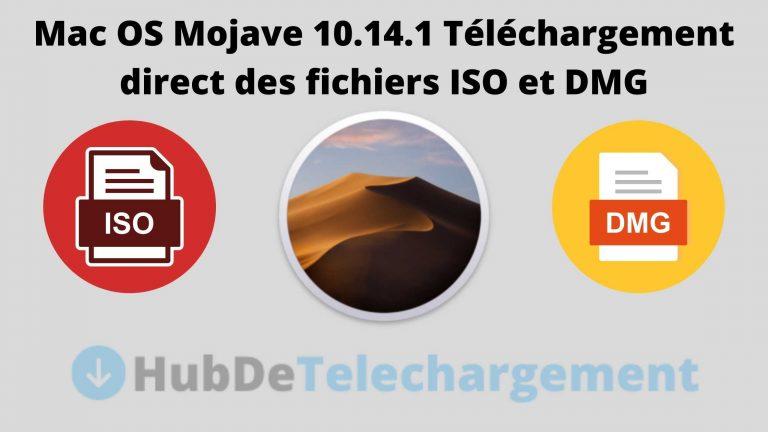 Mac OS Mojave 10.14.1 Téléchargement direct des fichiers ISO et DMG