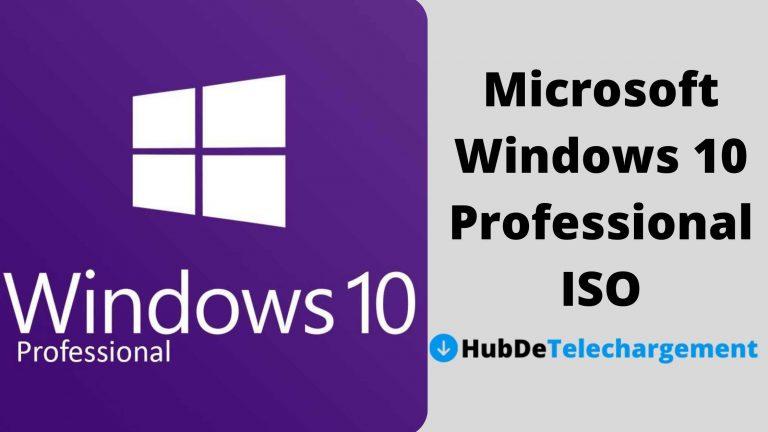 Microsoft Windows 10 Professional ISO: Guide de Téléchargement Complet en 2021