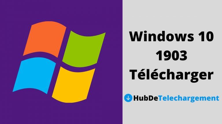 Windows 10 1903 Télécharger la version complète gratuitement
