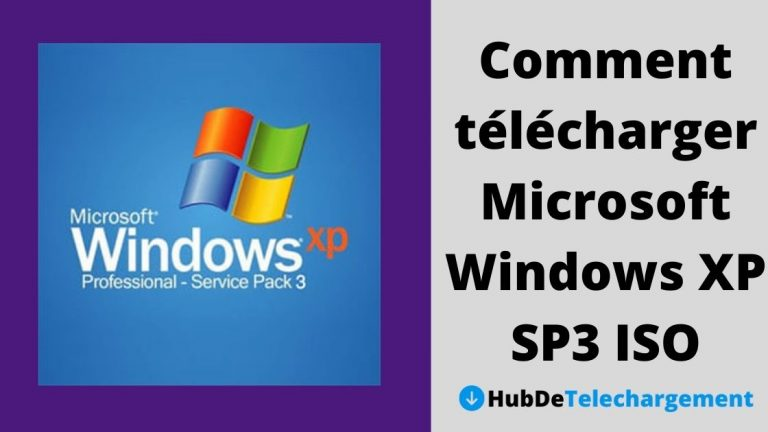 Comment télécharger Microsoft Windows XP SP3 ISO 32/64 bit – Un guide complet en 2021