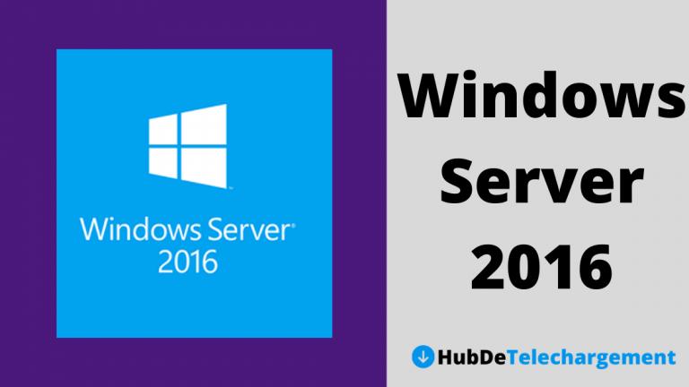 Comment télécharger Microsoft Windows Server 2016 ISO 32/64 bit – Un guide complet en 2020