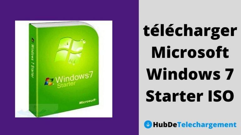 Comment télécharger Microsoft Windows 7 Starter ISO – Guide complet en 2021