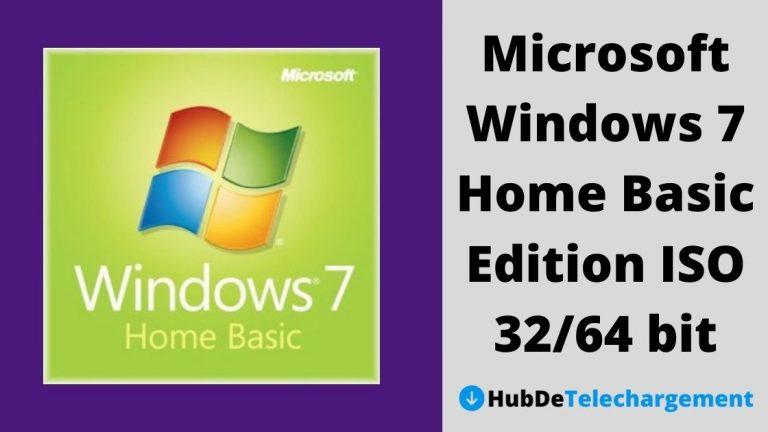 Comment télécharger Microsoft Windows 7 Home Basic Edition ISO 32/64 bit – Un guide complet en 2021