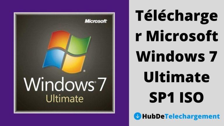 Comment télécharger Microsoft Windows 7 Ultimate SP1 ISO – Un guide complet