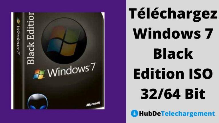 Téléchargez Windows 7 Black Edition ISO 32/64 Bit
