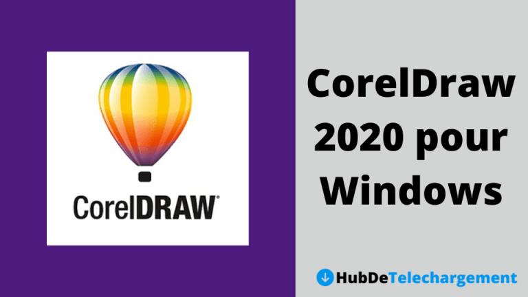 CorelDraw 2020 pour Windows Télécharger la version complète
