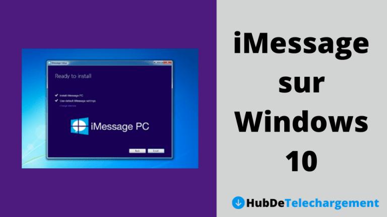 Téléchargez iMessage sur Windows 10 gratuitement – Guide complet en 2020