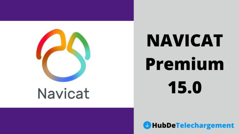Navicat Premium 15.0 Téléchargement gratuit