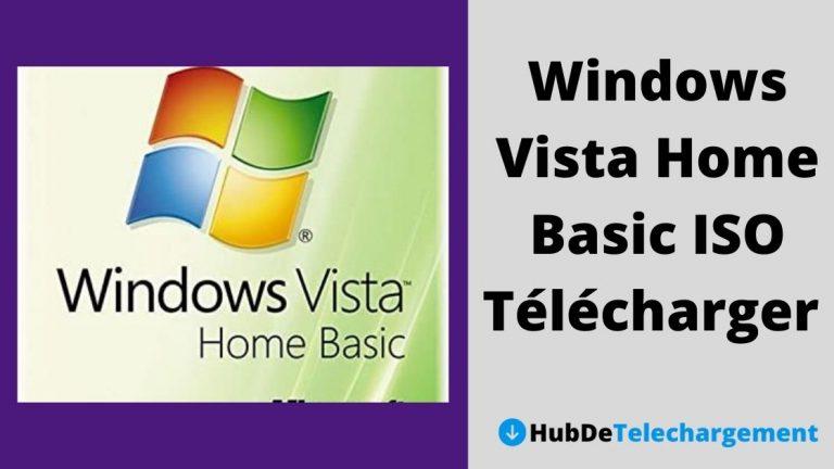 Windows Vista Home Basic ISO Télécharger la version complète gratuitement