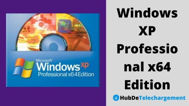 Télécharger gratuitement Windows XP Professional x64 Edition