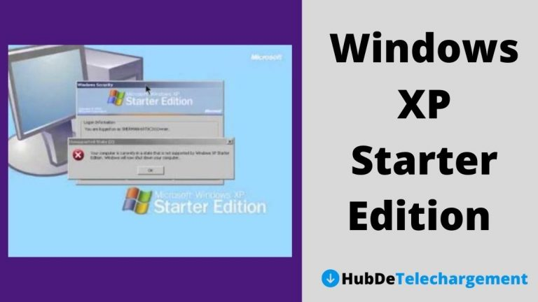 Windows XP Starter Edition Télécharger la version complète gratuitement
