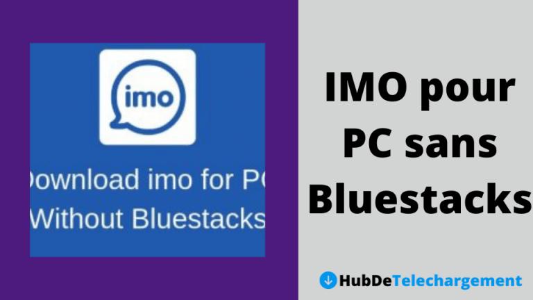 Téléchargez gratuitement IMO pour PC sans Bluestacks