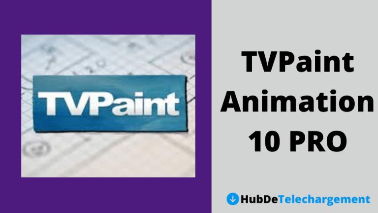 Téléchargement gratuit de TVPaint Animation 10 PRO