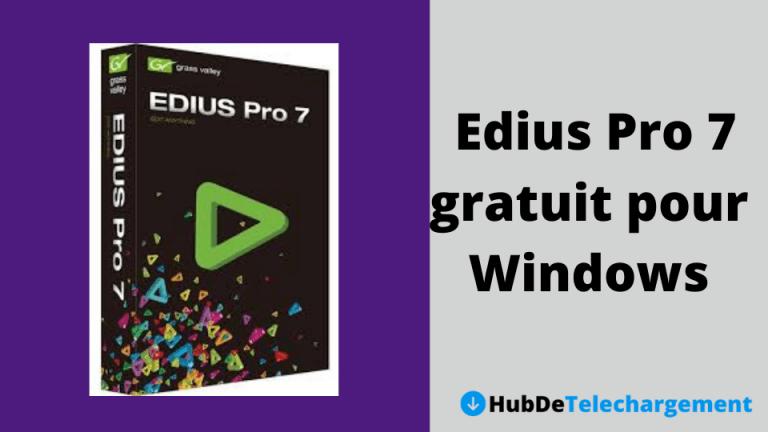 Télécharger Edius Pro 7 gratuit pour Windows