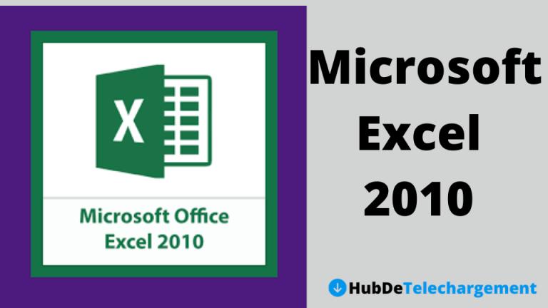 Téléchargez la version complète de Microsoft Excel 2010 gratuitement