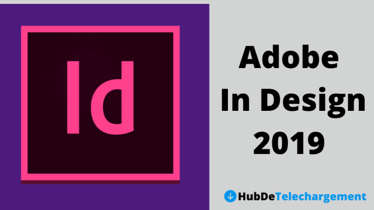 Télécharger la version complète d'Adobe InDesign 2019 pour PC