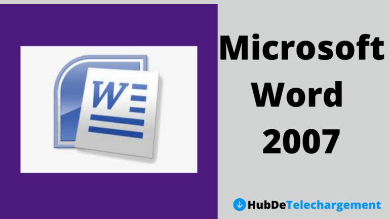 Téléchargez la version complète de Microsoft Word 2007 gratuitement