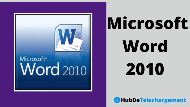 Téléchargez la version complète de Microsoft Word 2010 gratuitement