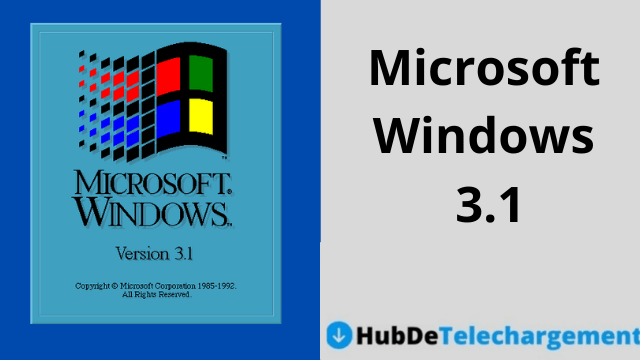 Téléchargement ISO de Windows 3.1: Téléchargement gratuit de Windows 3.1