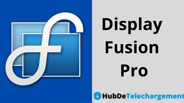 Télécharger la version complète de Display Fusion Pro gratuitement
