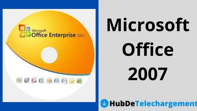 Téléchargement gratuit de la version complète de Microsoft Office 2007
